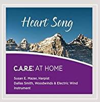 Heart Song: Care at Home