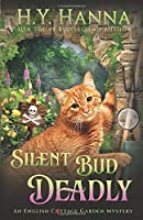 Silent Bud Deadly (The English Cottage Garden Mysteries)