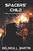 SPACERS' CHILD: Fifth in the Zxidon-Centre Series