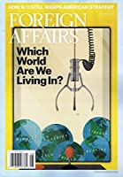 Foreign Affairs [US] July - August 2018 (単号)