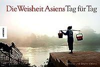 Die Weisheit Asiens - Tag fuer Tag