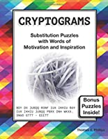 Cryptograms: Substitution Puzzles with Words of Motivation and Inspiration