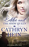 Eddie and the Show Queen (Levenham Love Story)