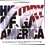 History Of Gay America 2006 Calendar: From The Beginning Of A Nation To The Debate On Gay Marriage