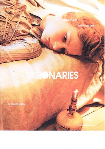 ヴィジョナリーズ―ファッション・デザイナーたちの哲学の詳細を見る