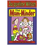 [ THE MUM-MINDER BY WILSON, JACQUELINE](AUTHOR)PAPERBACK
