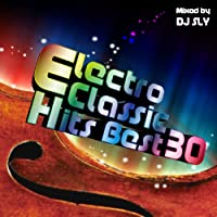 ELECTRO CLASSIC HITS BEST 30