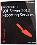 Microsoft SQL Server 2012 Reporting Services (Developer Reference)