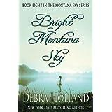Bright Montana Sky (Montana Sky Series) (Volume 8)