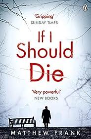 If I Should Die (Joseph Stark Book 1)