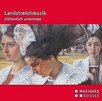 Landstreichmusik - Altfrentsch Unterwegs