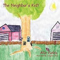 The Neighbor's Kid?