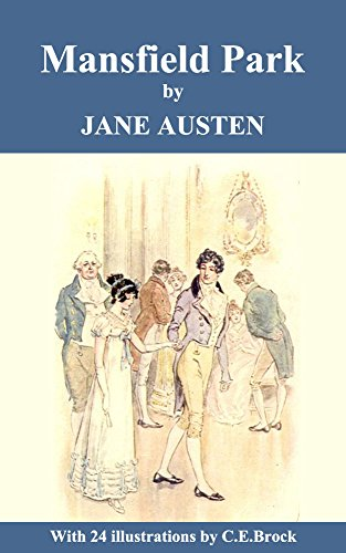 Download Mansfield Park (With 24 Illustrations by C.E.Brock) (English Edition) B06XWYGQ2D