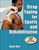 Strap Taping for Sports and Rehabilitation by Anne Keil(2011-12-15)