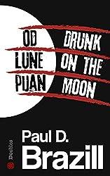 Od Lune pijan / Drunk On The Moon (Roman Dalton Book 1) (English Edition)
