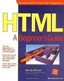 Html: A Beginner's Guide (Beginner's Guide  (Osborne Mcgraw Hill))