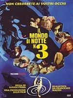 Il Mondo Di Notte 3 (Ed. Limitata E Numerata) [Italian Edition]