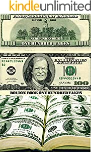 Bolton book one hundred fakes: banknotes,  Just get a pair of scissors (English Edition)
