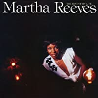The Rest Of My Life (Expanded Edition) by Martha Reeves