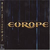 Start From Dark by Europe (2004-09-22)