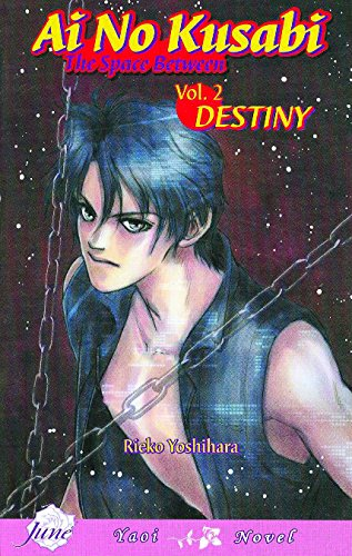 Ai No Kusabi the Space Between 2: Destiny (Ai No Kusabi: The Space Between)
