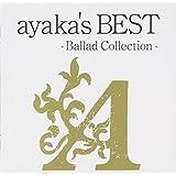 ayaka's BEST -Ballad Collection-(期間限定特別価格盤)