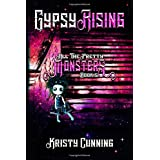 Gypsy Rising (All The Pretty Monsters)