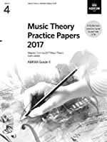 Music Theory Practice Papers 2017, ABRSM Grade 4 (Theory of Music Exam papers & answers (ABRSM))