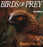 Birds of Prey: Hunters of the Sky