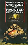 The Haunter of the Dark and Other Tales (H. P. Lovecraft Omnibus)