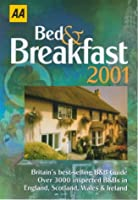 Bed and Breakfast 2001 (AA Lifestyle Guides)