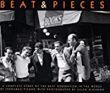 Beat & Pieces: A Complete Story of the Beat Generation