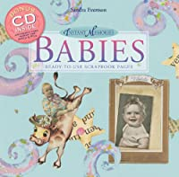Instant Memories, Babies: Ready-To-Use Scrapbook Pages