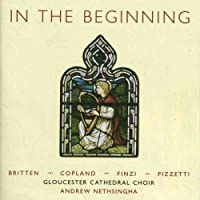 In The Beginning by Gloucester Cathedral Choir (2005-10-10)
