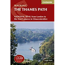 The Thames Path: From London to the river's source in Gloucestershire (Cicerone Walking)