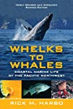 Whelks to Whales: Coastal Marine Life of the Pacific Northwest 画像