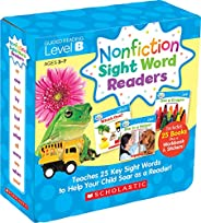 Nonfiction Sight Word Readers: Guided Reading Level B (Parent Pack): Teaches 25 Key Sight Words to Help Your C