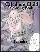 Cthulu's Child Coloring Book [並行輸入品]