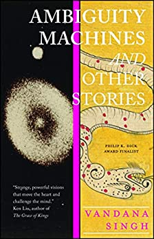 [Singh, Vandana]のAmbiguity Machines: and Other stories (English Edition)