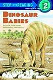 Dinosaur Babies (Step Into Reading: A Step 1 Book)