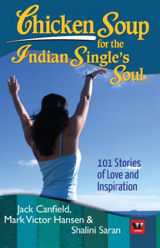 Download Chicken Soup for the Indian Single's Soul 9380283865