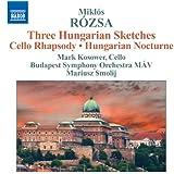 Hungarian Sketches/Cello Rhapsody
