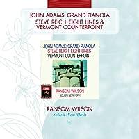 Adams: Grand Pianola Music