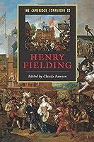 The Cambridge Companion to Henry Fielding (Cambridge Companions to Literature)