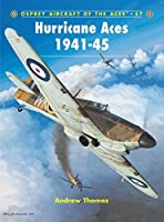 Aircraft of the Aces 57: Hurricane Aces 1941-45 by Andrew Thomas(2003-11)
