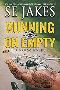 Running on Empty (Havoc Motorcycle Club Book 3) by [Jakes, SE]