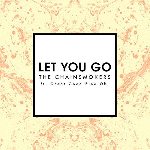 Let You Go (Radio Edit) [feat....