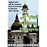 A visit to Penang, Malaysia (2 Bags and a Pack World Tour Book 5) (English Edition)