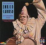 The Legendary Enrico Caruso: 21 Favourite Arias By Enrico Caruso (Performer) (1987-03-09)