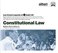 Constitutional Law, 2005 Edition (Law School Legends Audio Series)